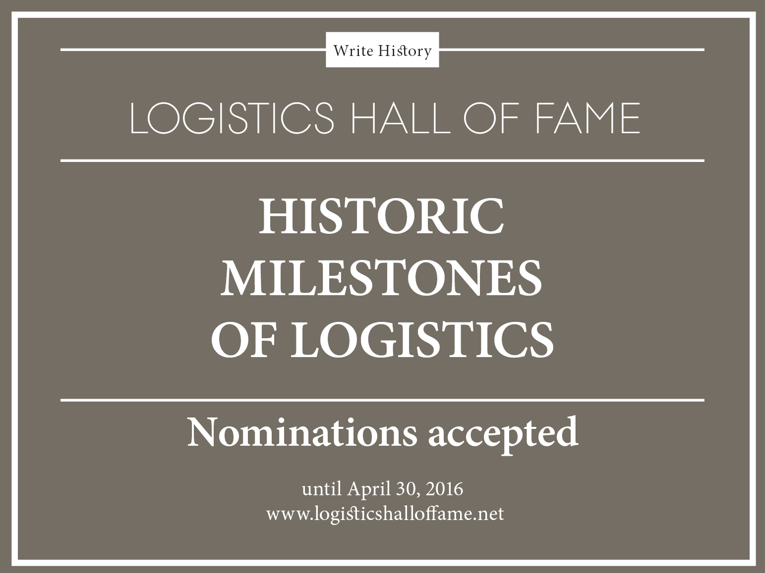 "World Campaign: ""Historic Milestones of Logistics"""